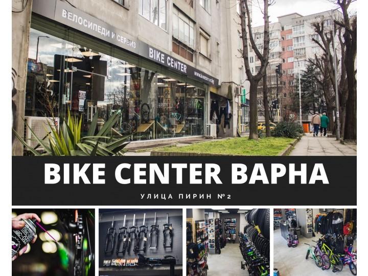 Магазин и сервиз Bike Center вече и във Варна